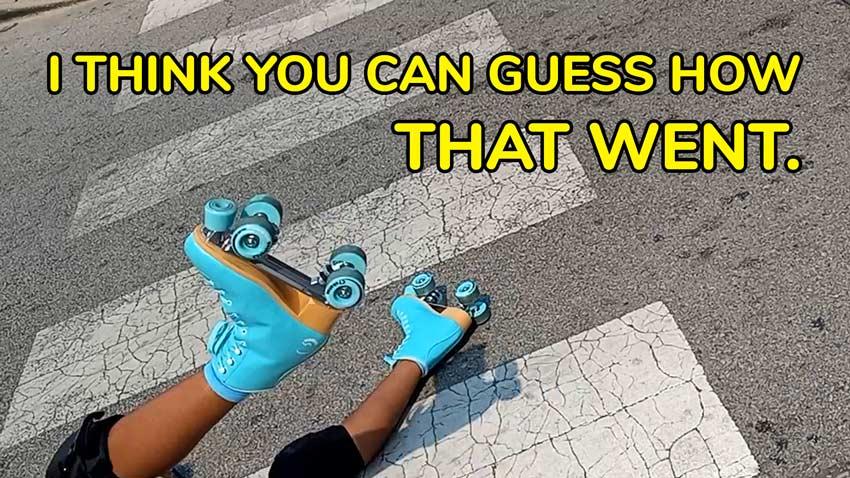 I went roller skating…